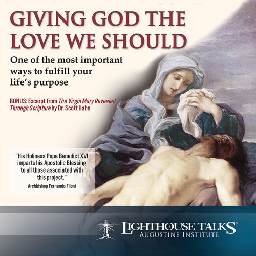 Giving God the Love We Should (MP3)