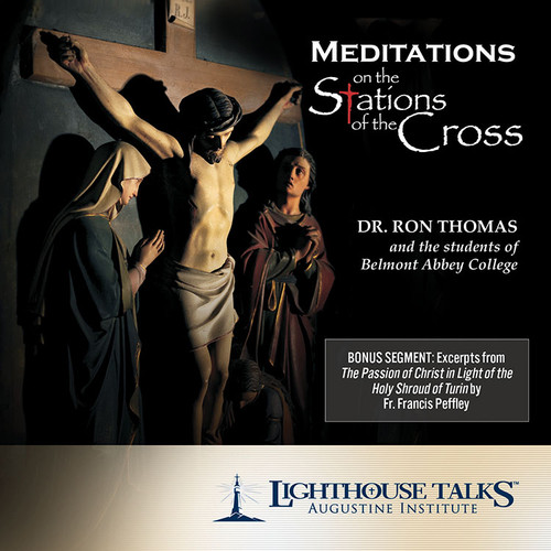 Meditations on the Stations of the Cross (MP3)