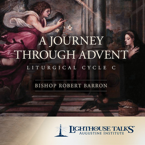 A Journey Through Advent: Liturgical Cycle C (MP3)