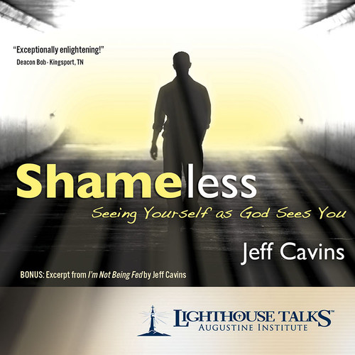 Shameless: Seeing Yourself as God Sees You (MP3)