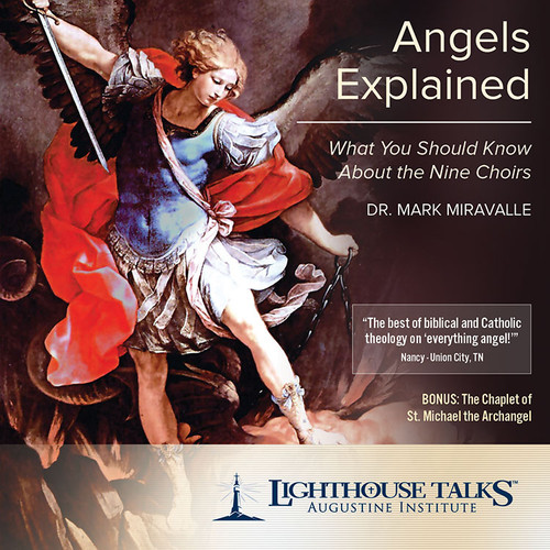 Angels Explained: What You Should Know About the Nine Choirs (MP3)