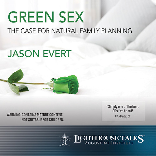 Green Sex: The Case for Natural Family Planning - mp3