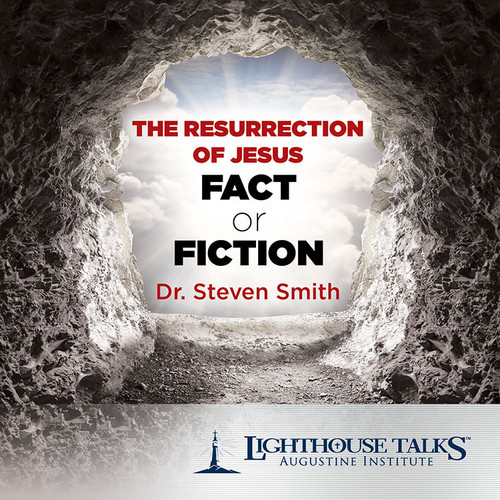 The Resurrection of Jesus: Fact or Fiction? (MP3)