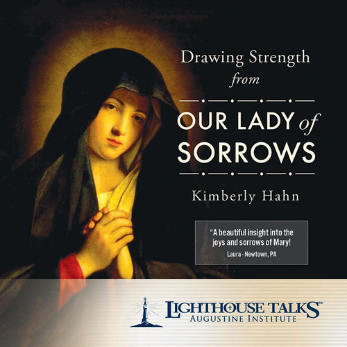 Drawing Strength from Our Lady of Sorrows (MP3)