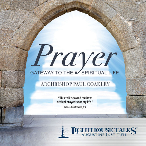 Prayer: Gateway to the Spiritual Life (MP3)
