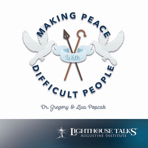 Making P.E.A.C.E. With Difficult People (MP3)