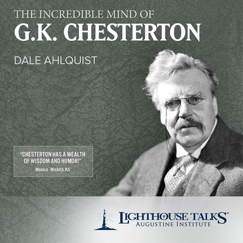 The Incredible Mind of G.K. Chesterton (MP3)
