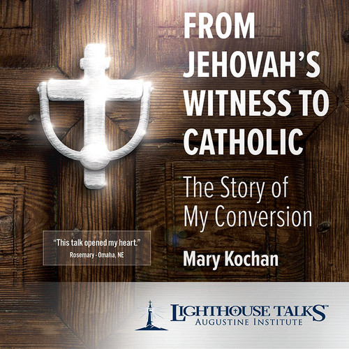 From Jehovah's Witness to Catholic (MP3)