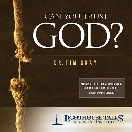 Can You Trust God? (MP3)