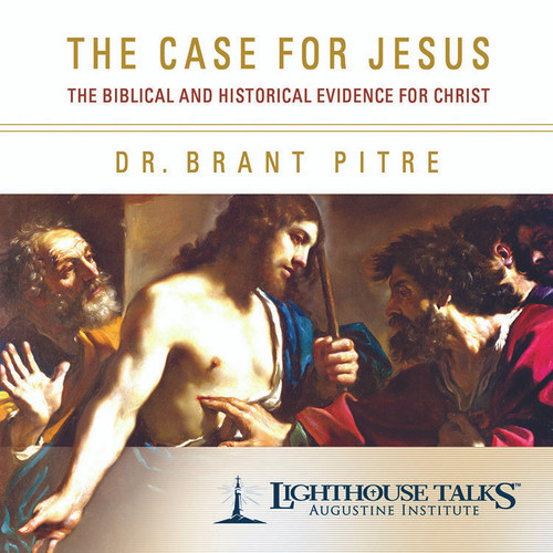 The Case for Jesus: The Biblical and Historical Evidence for Christ (MP3)