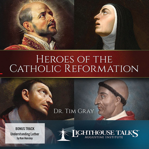 Heroes of the Catholic Reformation (MP3)