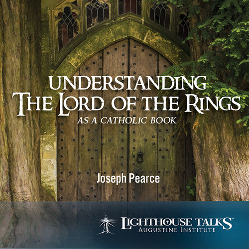 Understanding the Lord of the Rings as a Catholic Book (MP3)