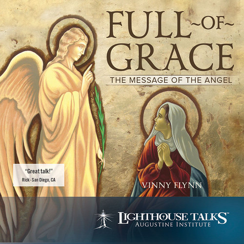 Full of Grace: The Message of the Angel (MP3)