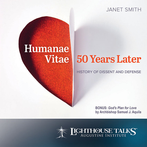 Humanae Vitae 50 Years Later: History of Dissent and Defense (MP3)