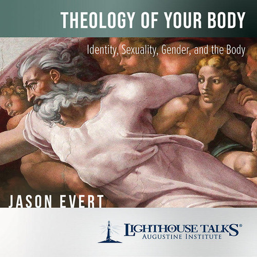 Theology of Your Body: Identity, Sexuality, Gender, and the Body (MP3)
