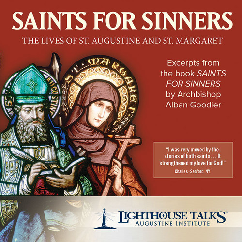 Saints for Sinners: The Lives of St. Augustine and St. Margaret (MP3)