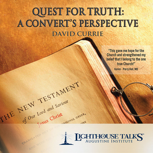 Quest for Truth: A Convert's Perspective (MP3)