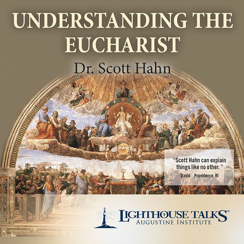 Understanding the Eucharist - Downlaod (MP3)