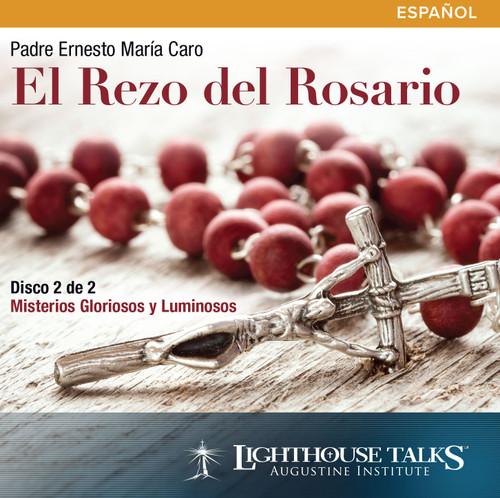 El Rezo del Rosario #2: Misterios Gloriosos y Luminosos (MP3)