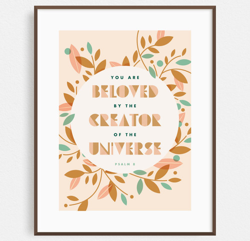 Beloved (Psalm 8) Print