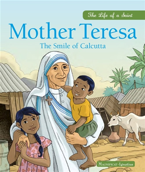 Mother Teresa: Smile of Calcutta