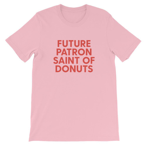 Future Patron Saint of Donuts Tee