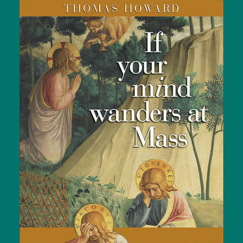 If Your Mind Wanders at Mass Audiobook