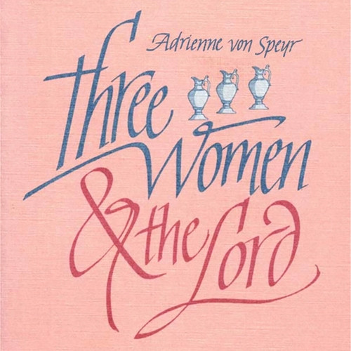 Three Women and the Lord Audiobook
