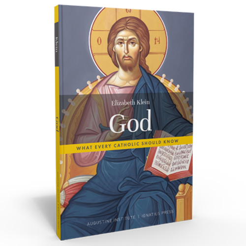 God: What Every Catholic Should Know - Hardcover