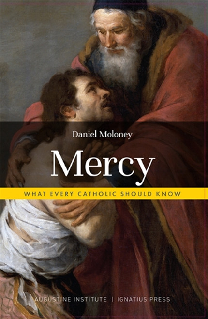 Mercy: What Every Catholic Should Know - Hardcover