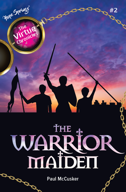 The Virtue Chronicles Book 2 - The Warrior Maiden