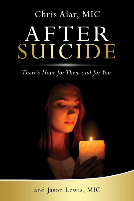 After Suicide: There's Hope for Them and For You - Book