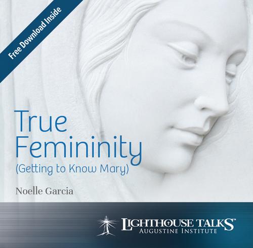 True Femininity: Getting to Know Mary (CD)