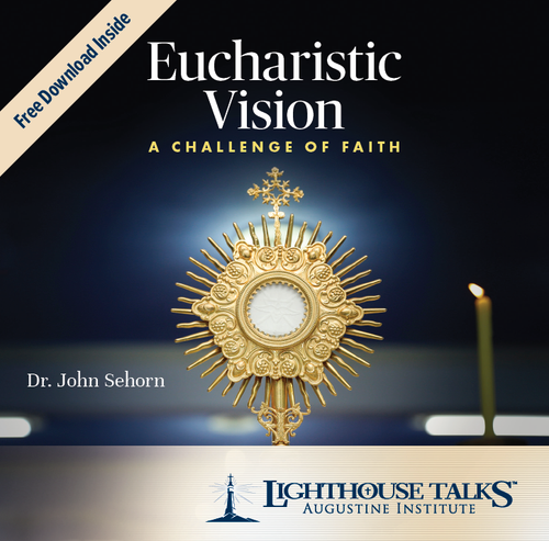 Eucharistic Vision: A Challenge of Faith (CD)