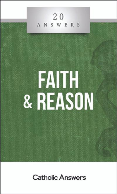 Faith & Reason [20 Answers] - Booklet