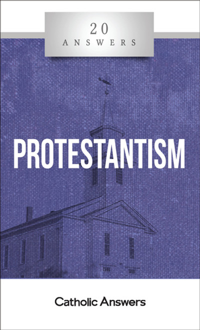 Protestantism [20 Answers] - Booklet