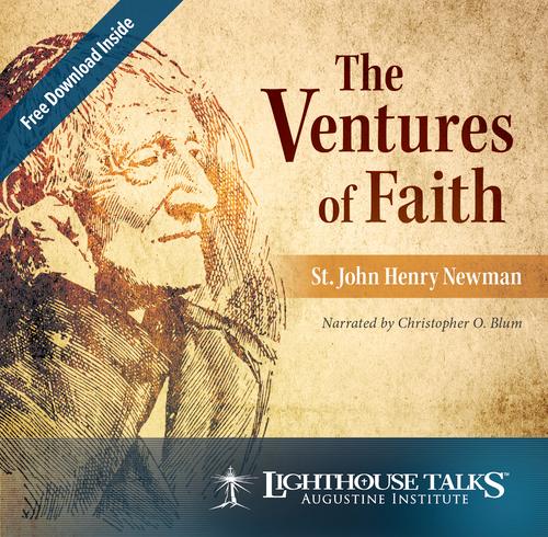 The Ventures of Faith: St. John Henry Newman (CD)