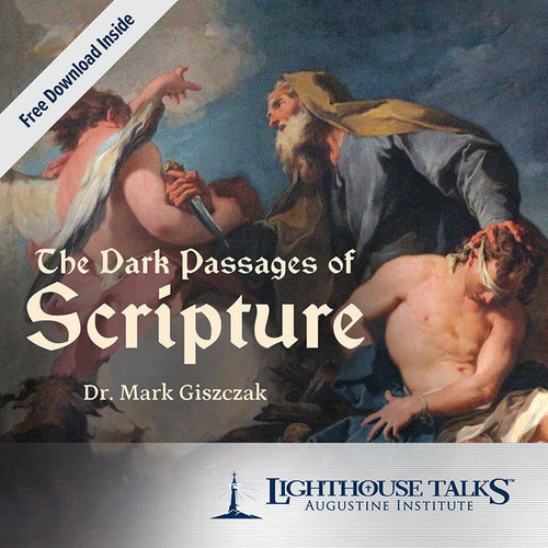 The Dark Passages of Scripture