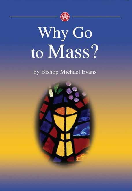 Why Go to Mass? - Booklet