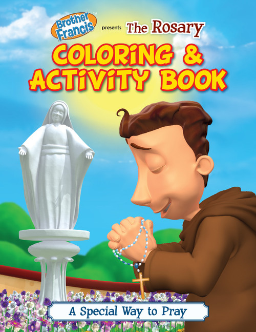 Brother Francis: The Rosary Coloring & Activity Book