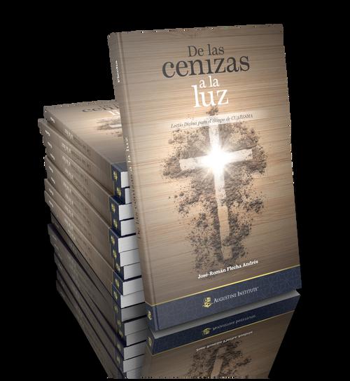 Lectio Divina DE LAS CENIZAS A LA LUZ: Lectio Divina para el tiempo de CUARESMA (Case of 10)