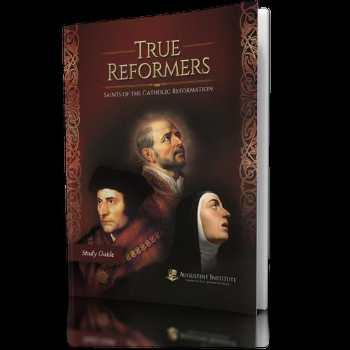 True Reformers Study Guide