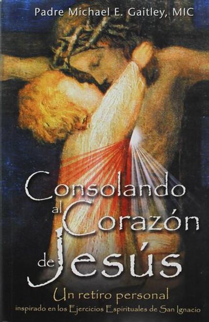 Consolando al Corazón de Jesús (Evangelization Edition)