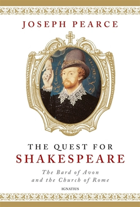 Shakespeare the Catholic: The Bard of Avon and the Church of Rome