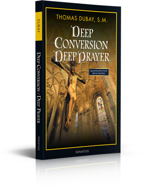 Deep Conversion, Deep Prayer - Book