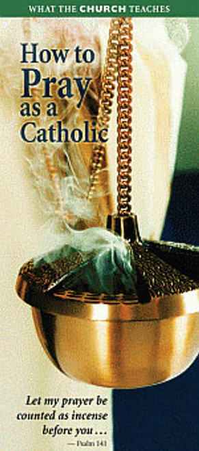 How to Pray as a Catholic - Pamphlet (50 Pack)