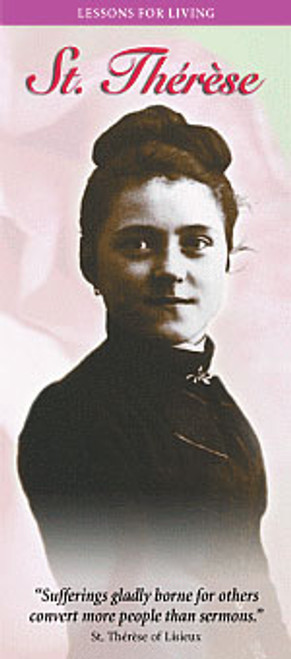 Lessons For Living: St. Therese - Pamphlet (50 Pack)