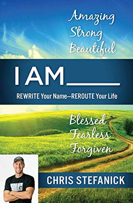 I am __: Rewrite your Name - Reroute your Life (Paperback)