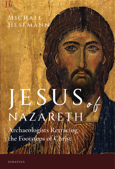 Cover of Jesus of Nazareth: Archaeologists Retracing the Footsteps of Christ