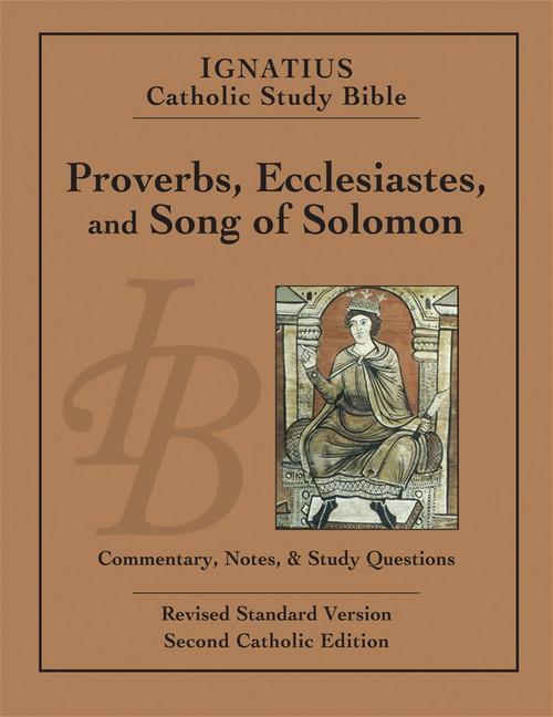 Proverbs, Ecclesiates, Song of Solomon, Ignatius Catholic Study Bible,